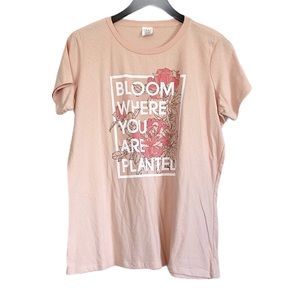 BLOOM WHERE YOU ARE PLANTED Pink Tee XL